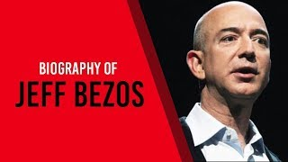 Biography of Jeff Bezos, Founder and CEO of Amazon, Know full success story of Amazon