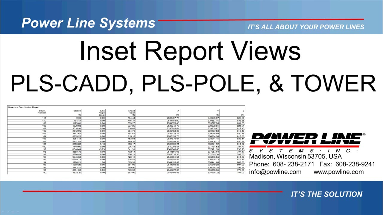 Inset Report Views in PLS-CADD, PLS-POLE and TOWER