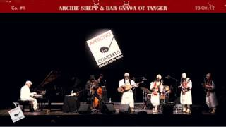 Archie Shepp & Dar Gnawa of Tanger - Live @ Aperitivo In Concerto 2012