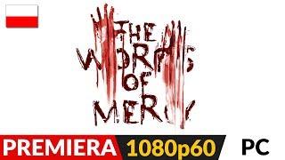 THE WORKS OF MERCY PL 🔎 Przegląd 🎥 Dobry, polski thriller psychologiczny | Gameplay po polsku