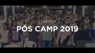 Chamada Pós Camp 2019