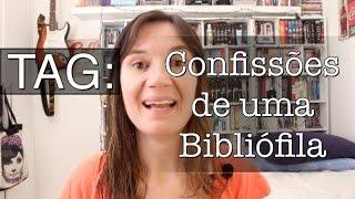 TAG: Confissões de uma bibliófila
