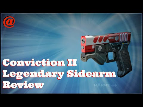 Destiny | Rise of Iron | Patch 2.4 | Conviction II Sidearm Review