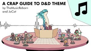 A Crap Guide to D&D Full Theme by TheMusicReborn and JoCat