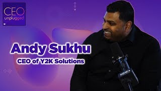Andy Sukhu of Y2K Credit Solutions | CEO Unplugged