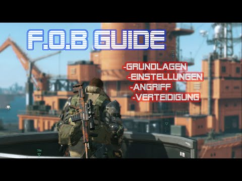 Metal Gear Solid 5: The Phantom Pain FOB Guide (German/Deutsch)