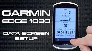 Garmin Edge 1030 - Data Screen Setup