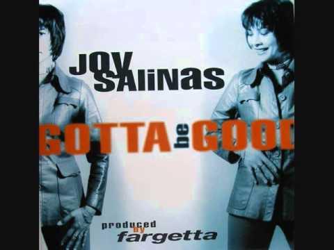 JOY SALINAS - GOTTA BE GOOD (Get Far mix) (Dance 1994)