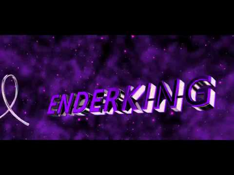 Ender King Intro