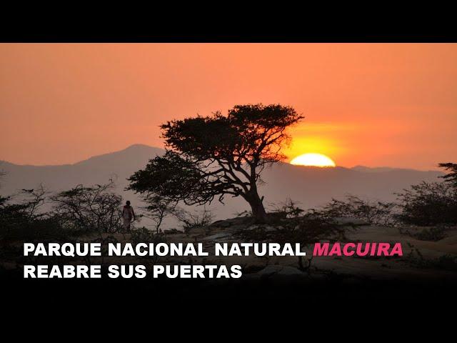 Parque Nacional Natural Macuira en la Guajira, reabre sus puertas.