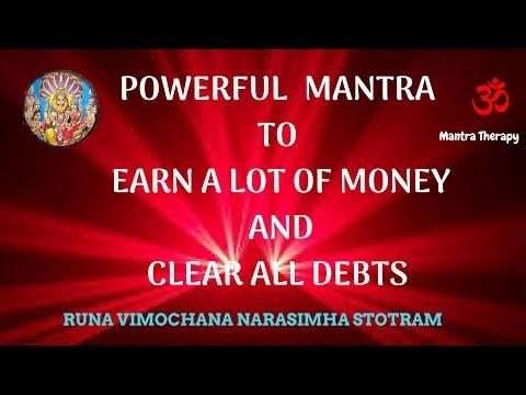 Powerful mantra to clear all debts and Earn lot of money-runa vimochana narasimha stotram