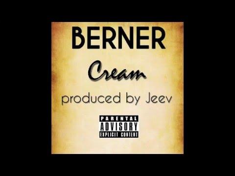 Berner - Cream Prod. By Jeev