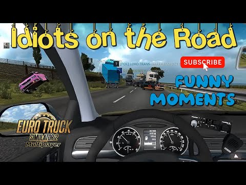 Funny Moments & Idiots On The Road In Euro Truck Simulator 2 & Crash Compilation In ETS2MP