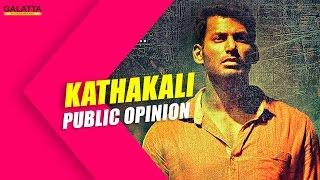 Kathakali Public Opinion   VIshal Catherine Tresa