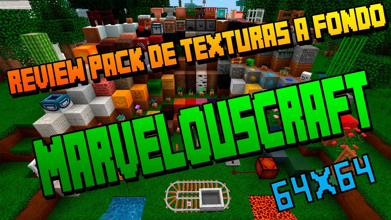 REVIEW AFONDO DE PACK DE |TEXTURAS MINECRAFT| MARVELOUSCRAFT| 64X64| 1.4.7| 1.11.2| - YouTube