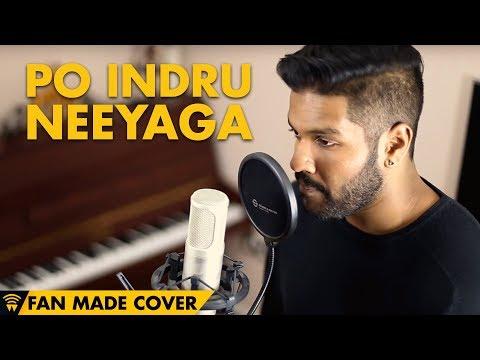 Po Indru Neeyaga - Velai Illa Pattadhaari | Fan Video Cover By Piri Musiq