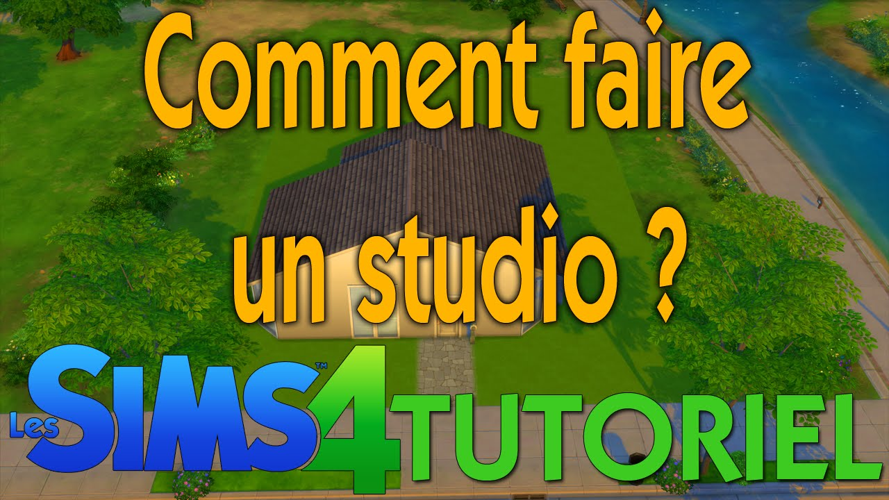 Tutoriel : Les Sims 4 - Comment faire un studio ? - YouTube