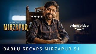 Bablu Bhaiya Recaps Mirzapur S1 | Vikrant Massey | Amazon Original | Oct 23