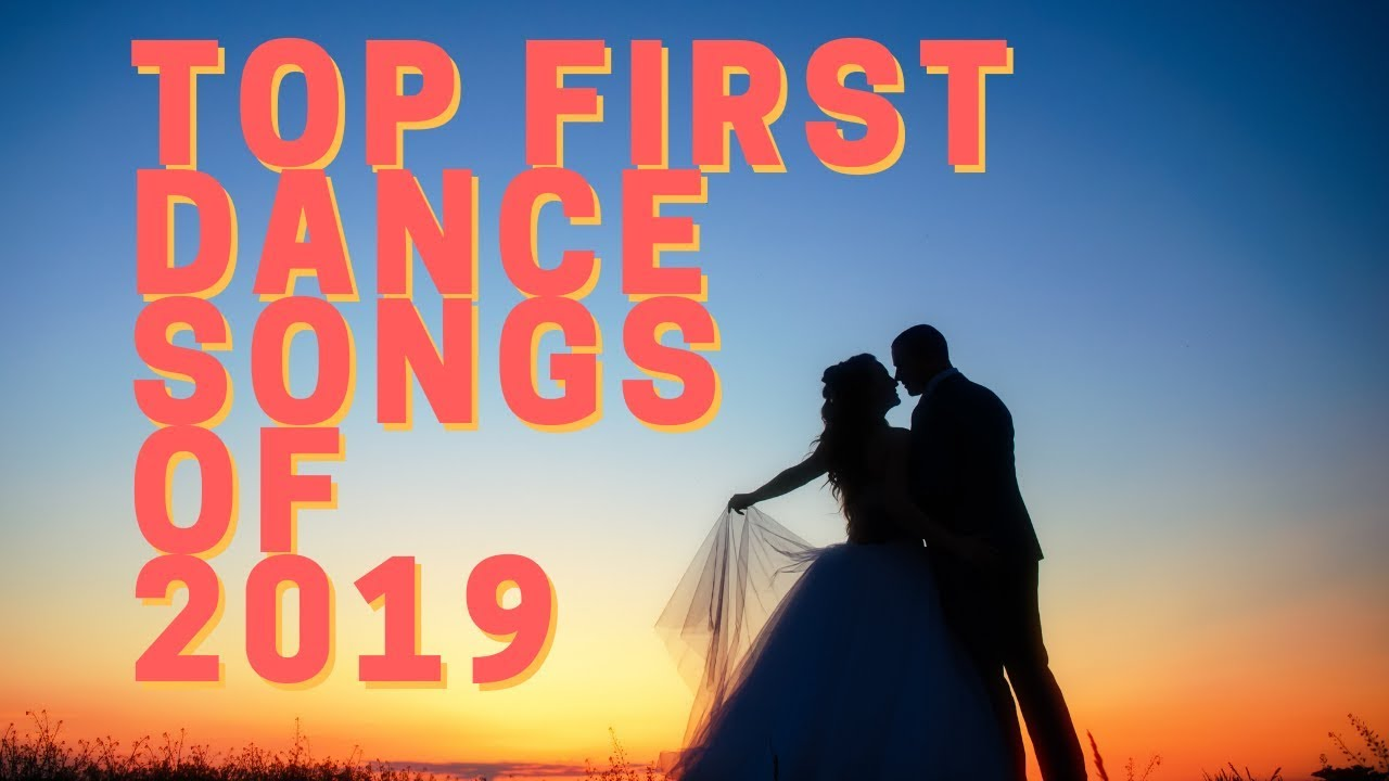 Wedding Songs First Dance.Top First Dance Wedding Songs Of 2019 Wedding Inspiration Ideas