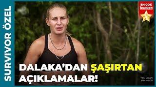 Dalaka'dan Atakan ile İlgili Şaşırtan Açıklamalar - Survivor Özel