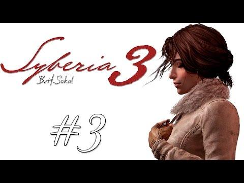 ❄ SYBERIA 3 ❄ #3 - Нашли второго Ганса