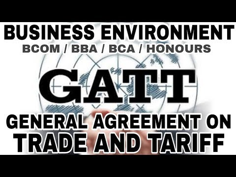 GATT (Part-1) || Business Environment || BCOM/BBA/BCA/HONOURS || Anurag Conceptuals