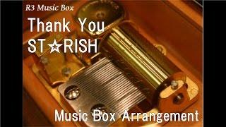 Thank You/ST☆RISH [Music Box] (Anime