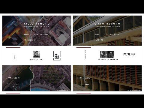 Ciclo Remoto. Conferencias ArqUDD SurSur: Pablo Allard y estudio de arquitectura Entre Nos Atelier (Costa Rica)