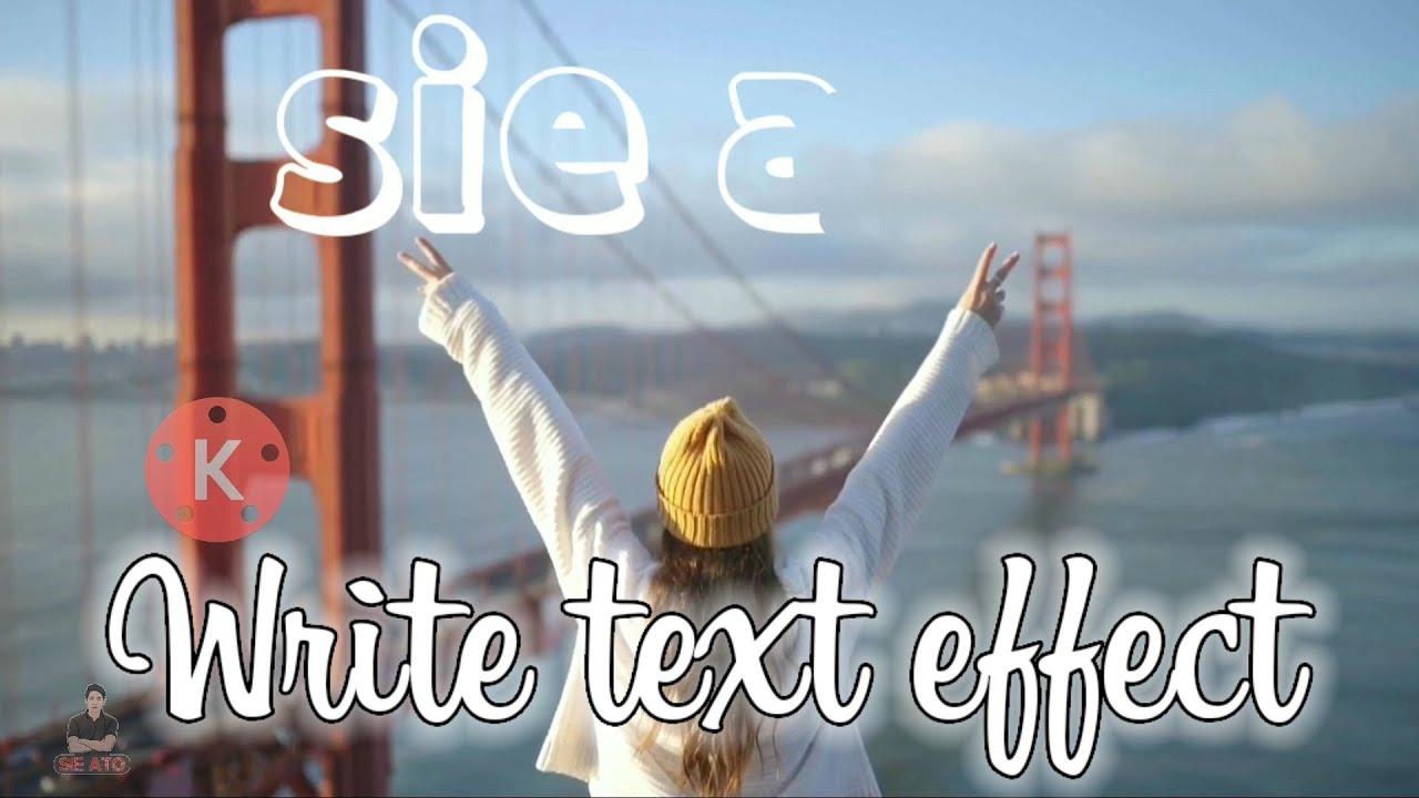 Cara membuat write text effect di kinemaster mudah #sieato #kinemastet