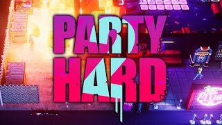 Party Hard 2 - Party Hard With A Vengeance