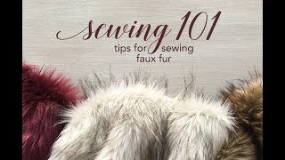 Sewing 101: Tips for Sewing Faux Fur
