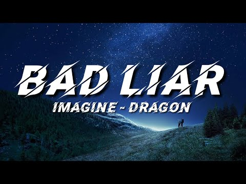 bad-liar---imagine-dragon-(lyrics)