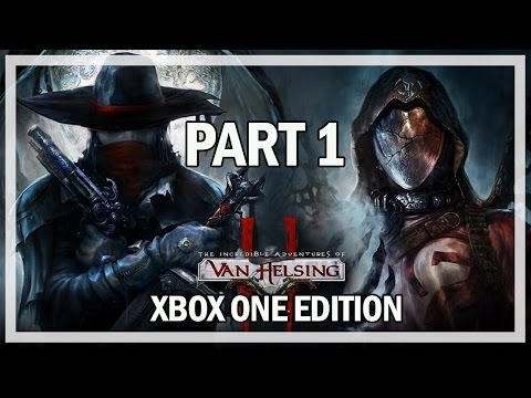 The Incredible Adventures of Van Helsing 2 Lets Play Part 1 - Xbox One Gameplay