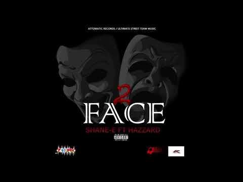 Shane E - 2face (new song) June 2018