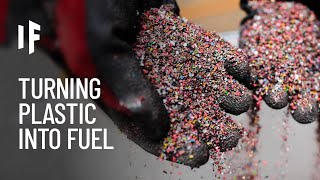What If We Turned Plastic Into Fuel?