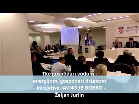 Tko gospodari vodom i energijom, gospodari državom - Inicijativa JAVNO JE DOBRO - Željan Jurlin