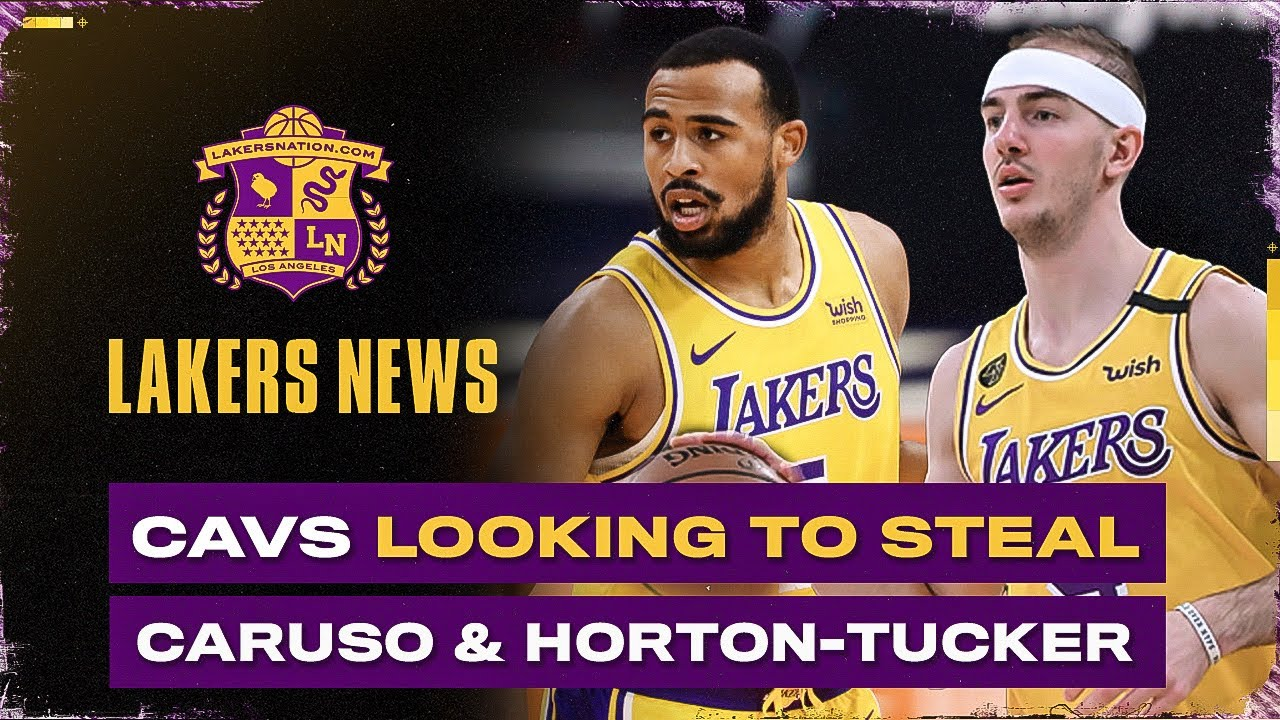 Cavs Looking Sign Alex Caruso & Talen Horton-Tucker From Lakers?