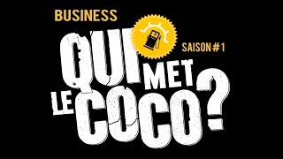 Qui Met Le Coco ? - Business is business