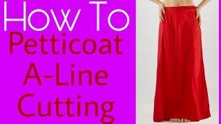 Petticoat A-Line Cutting | Easy process Cutting | Hindi