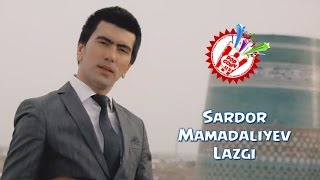 Sardor Mamadaliyev - Lazgi (Official music video)