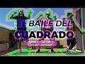 El Baile del Cuadrado (Cuarentena Edition)