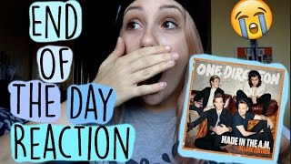 END OF THE DAY REACTION || ONE DIRECTION