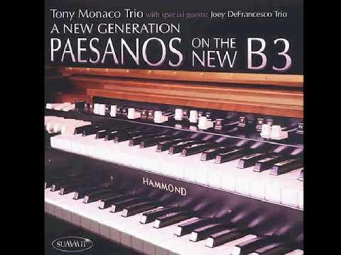 Tony Monaco & Joey DeFrancesco  Oh Marie