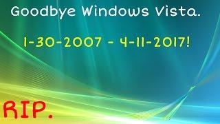 Goodbye Windows Vista.