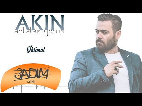 Akın - İhtimal (Official Audio)