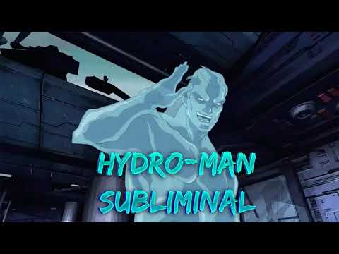 Hydro-Man//Frequency//Subliminal