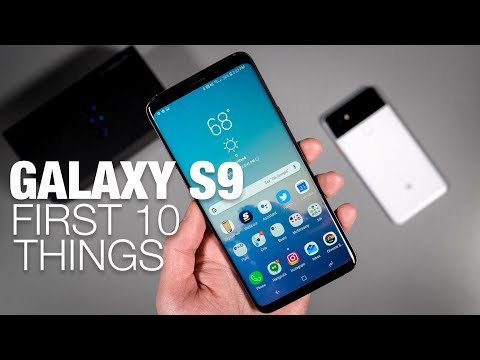 Galaxy S9: First 10 Things to Do!