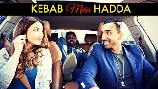 Kebab Mein Hadda - SHAM IDREES