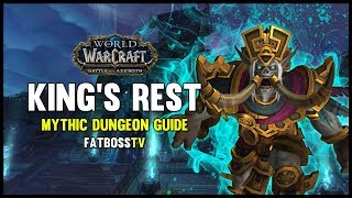 King's Rest Mythic Dungeon Guide - FATBOSS