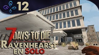 La ruée aux blueprints sur Ravenhearst - 7 DAYS TO DIE [Fr] #12